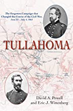 Tullahoma: The Forgotten Campaign that Changed the Course of the Civil War, June 23 – July 4, 1863 PDF