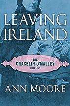 Leaving Ireland (The Gracelin O'Malley Trilogy Book 2)