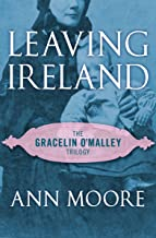 Leaving Ireland (The Gracelin O'Malley Trilogy Book 2)