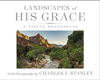 Landscapes of His Grace: A Visual Devotional