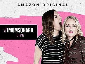 #IMomSoHard Live (4K UHD)
