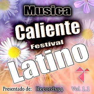 Musica Caliente Festival Latino Presentado de Records54, Vol. 1.1 [Explicit]