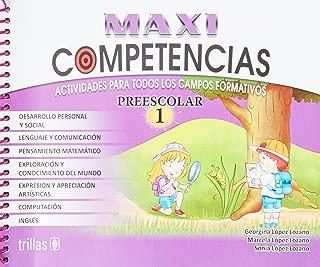 Competencias preescolar 1 / Preschool Skills: Actividades Para Todos Los Campos Formativos / Activities for All Training Fields (Spanish Edition)
