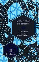 Memorias de Idhun. La resistencia. Libro II: Revelacion (Memorias De Idhun / Memoirs of Idhun) (Spanish Edition)