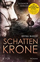 Schattenkrone: Royal Blood (German Edition)