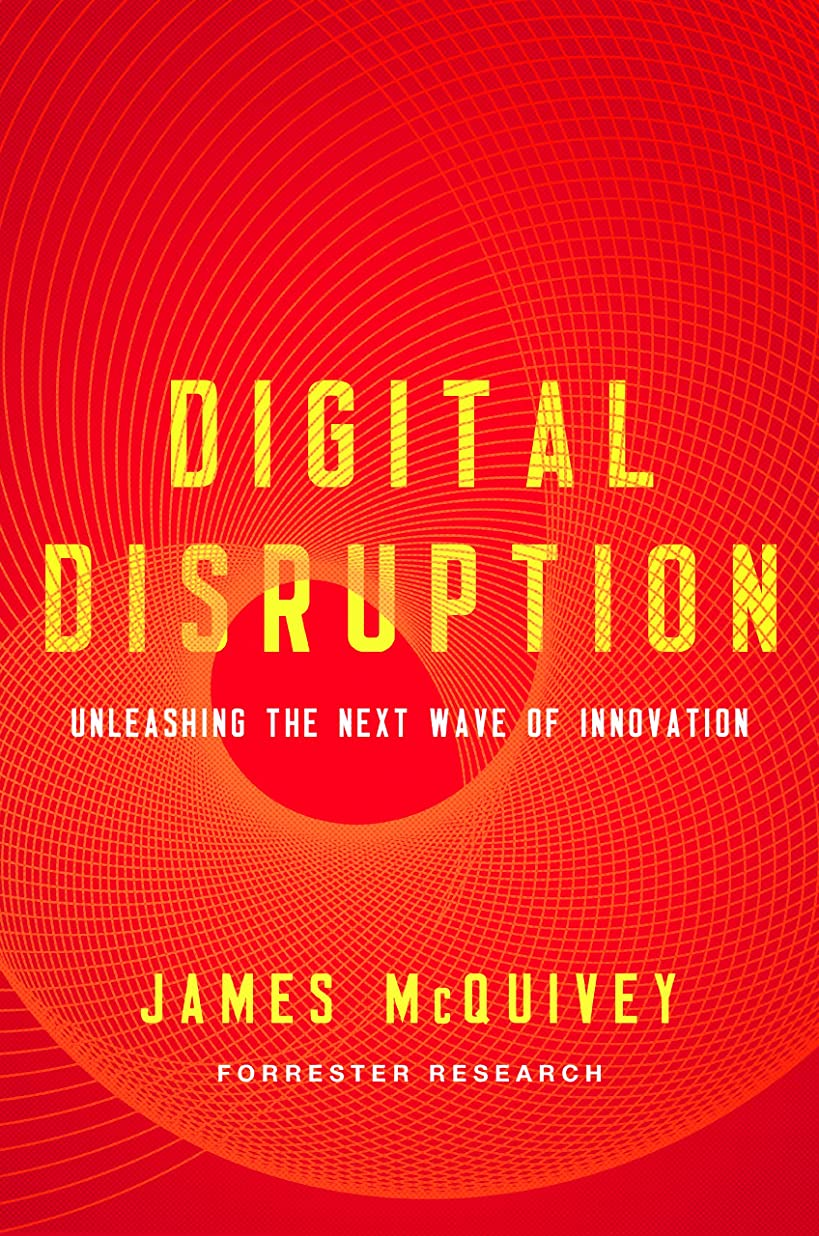 Digital Disruption: Unleashing the Next Wave of Innovation (English Edition)
