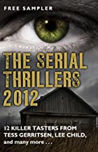 The Serial Thrillers 2012 - 12 spine-tingling tasters (English Edition)