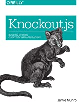 Knockout.js: Building Dynamic Client-Side Web Applications