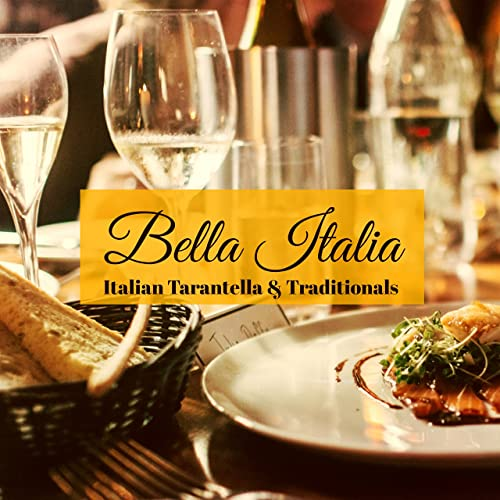 Bella Italia Italian Tarantella Traditionals