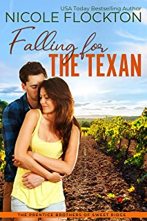 Falling for the Texan (Prentice Brothers of Sweet Ridge Book 2)