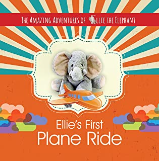 The Amazing Adventures of Ellie the Elephant - Ellie's First Plane Ride (Children's Book, Zoo Adventure, Volume 2) (English Edition)