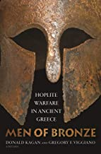 Men of Bronze: Hoplite Warfare in Ancient Greece (English Edition)
