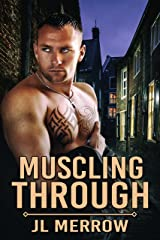 Muscling Through (English Edition) Format Kindle