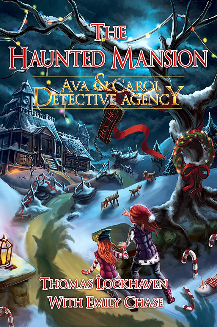 伝説定常姿勢Ava & Carol Detective Agency: The Haunted Mansion (A Christmas Mystery Story) (English Edition)