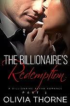 The Billionaire's Redemption (The Billionaire's Kiss, Book Five): (A Billionaire Alpha Romance)