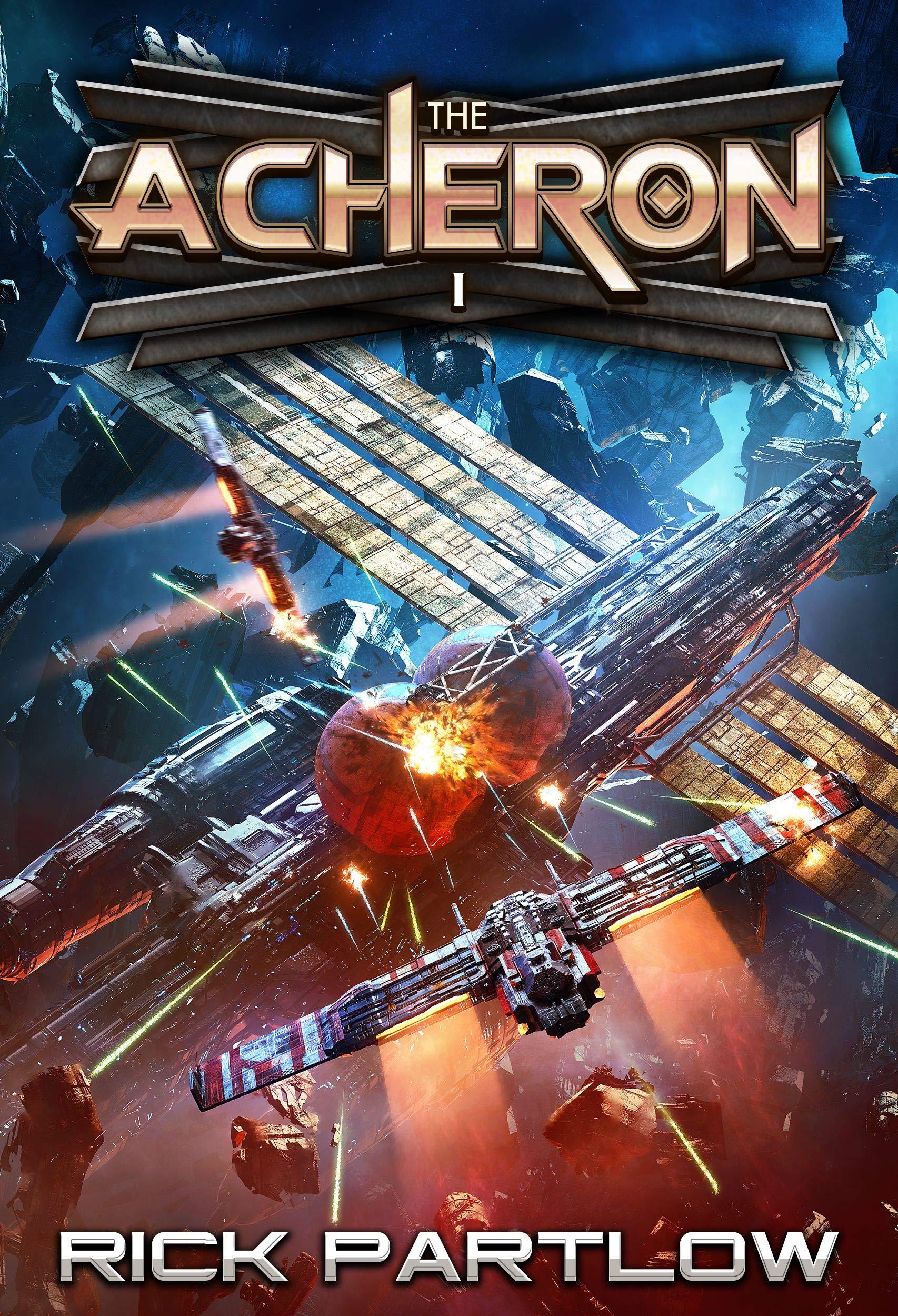 The Acheron: A Military Sci-Fi Series