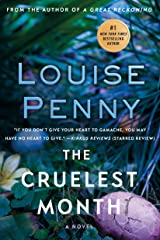 The Cruelest Month: A Chief Inspector Gamache Novel (A Chief Inspector Gamache Mystery Book 3) Kindle Edition