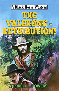 The Valerons - Retribution! (Black Horse Western)