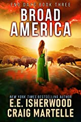 Broad America: A Post-Apocalyptic Adventure (End Days Book 3) Kindle Edition