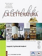 Scaricare Libri Perché la letteratura. Leopardi. Per le Scuole superiori. Con e-book. Con espansione online PDF