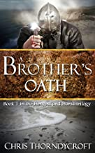 A Brother's Oath (The Hengest and Horsa Trilogy Book 1)
