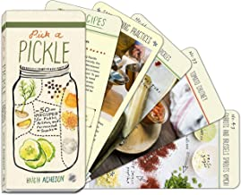 Pick a Pickle: 50 Recipes for Pickles, Relishes, and Fermented Snacks: A Cookbook