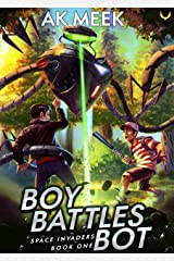 Boy Battles Bot (Space Invaders Book 1) Kindle Edition