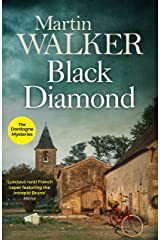 Black Diamond: French gastronomy leads to murder in Bruno's third thrilling case (The Dordogne Mysteries Book 3) Kindle Edition