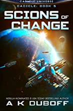 Scions of Change (Cadicle Book 5): An Epic Space Opera Series