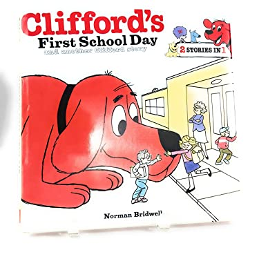 Clifford's First School Day and Another Clifford Story (2 Stories in 1) (Kohl's Cares)
