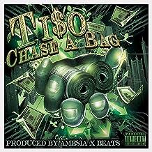 Chase a Bag (feat. Ti$o) [Explicit]