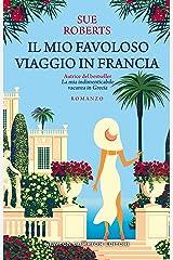 Il mio favoloso viaggio in Francia (Italian Edition) Kindle Edition