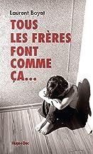 Livres Tous les frères font comme ça... PDF