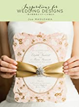 表紙: Inspirations for WEDDING DESIGNS | JoeMASUZAWA