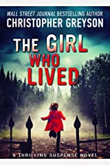 The Girl Who Lived: A Thrilling Suspense Novel Kindle Edition