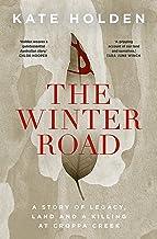 The Winter Road: A Killing in Croppa Creek (English Edition)