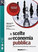 Permalink to Le scelte dell'economia pubblica. Per le Scuole superiori. Con e-book. Con 2 espansioni online PDF