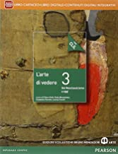 Scaricare Libri Arte di vedere. Con CLIL. Per le Scuole superiori. Con e-book. Con espansione online: 3 PDF