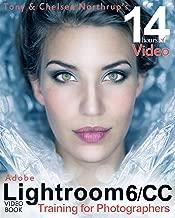 Adobe Lightroom 6 Video Book: Training for Photographers