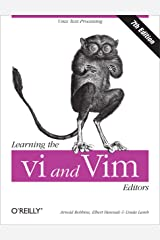 Learning the vi and Vim Editors: Text Processing at Maximum Speed and Power Kindle Edition