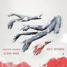 elder ones holy science