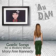 An Dàn: Gaelic Songs for a Modern World