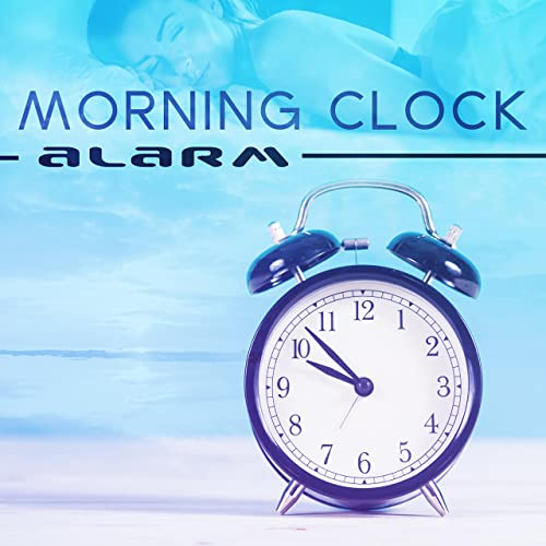 Morning Clock Alarm Best Of Soothing Sounds For Wake Up Happy