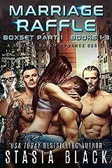 Marriage Raffle Boxset Part 1 Books 1-3: A Reverse Harem Romance Series Kindle Edition