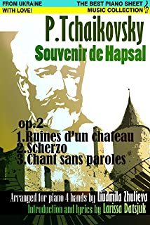 Tchaikovsky: Souvenir de Hapsal - Piano Sheet Music Collection