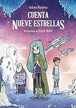 Cuenta nueve estrellas (LITERATURA INFANTIL - Narrativa infantil) (Spanish Edition)
