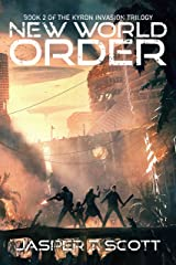 New World Order (The Kyron Invasion Book 2) Kindle Edition
