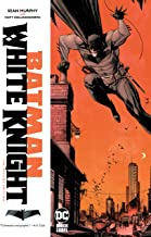 Batman: White Knight-The Deluxe Edition (Batman: White Knight (2017-))