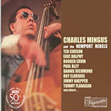 Charles Mingus And The Newport Rebels