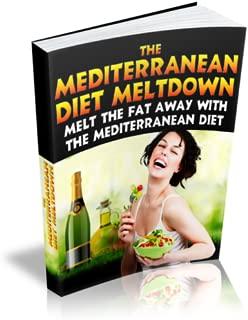 Mediterranean Diet Meltdown